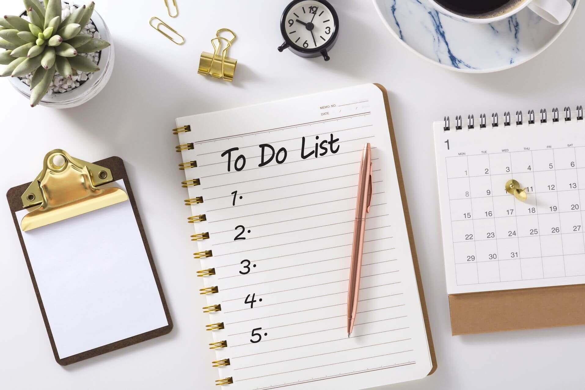 A to-do checklist.